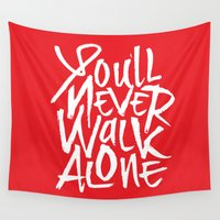 liverpool Wall Tapestries featuring Liverpool FC - You'll Never Walk Alone by KieranCarrollDesign