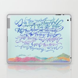He Has Made Everything Beautiful-Ecclesiastes 3:11 Laptop & iPad Skin