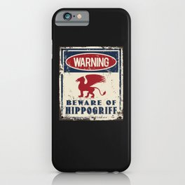 Hippogriff Warning Beware iPhone Case