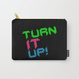 Turn It Up! Dance Music Quote Carry-All Pouch