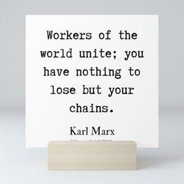 62    Karl Marx Quotes   190817 Mini Art Print