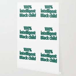 """Looking for simple yet attractive tee?""""100% Intelligent Black Child"""" tee design is for you!  Wallpaper"""