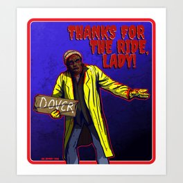 THANKS FOR THE RIDE LADY Art Print