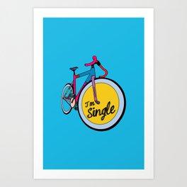 I´m Single Art Print