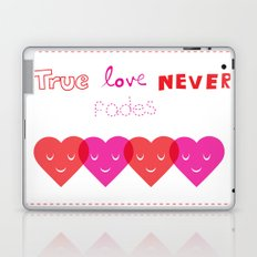 True Love Never Fades Laptop & iPad Skin