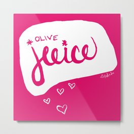 Olive Juice Metal Print