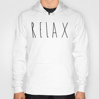 relax Hoodies featuring Relax by Leah Flores