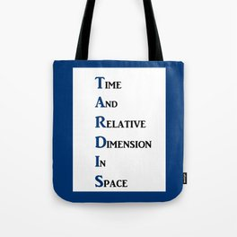 Tardis Doctor Who Time and Relative Dimension in Space Tote Bag