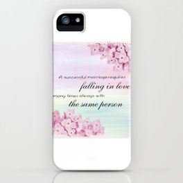Marriage Quote (Love Quote) iPhone Case