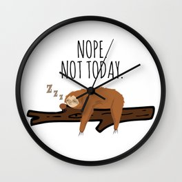 Nope. Not Today! Funny Sleeping Sloth On A Branch Gift Wall Clock