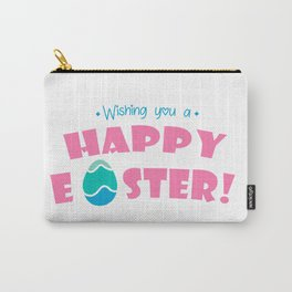 Wishing You a Happy Easter - Happy Easter Wishes Carry-All Pouch