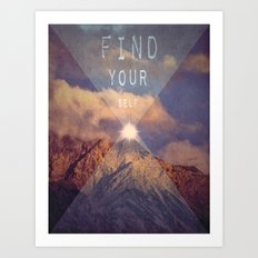 FIND YOUR SELF Art Print