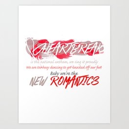Heartbreak Is The National Anthem Art Print