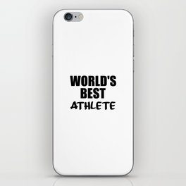 worlds best athlete sayings and logos iPhone Skin