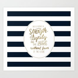 Strength, Dignity, and Stripes Art Print