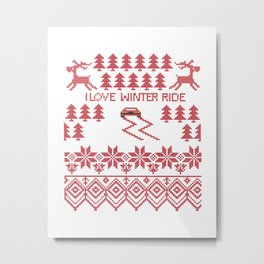 I love winter ride Metal Print