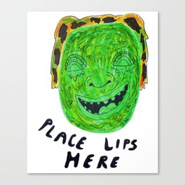 Place Lips Here Canvas Print