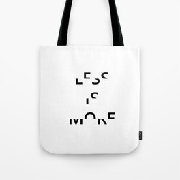 Less is More II Tote Bag