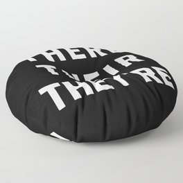There Their They're Funny Quote Floor Pillow