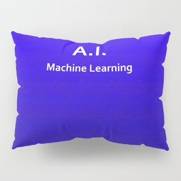 A.I. Machine Learning Pillow Sham