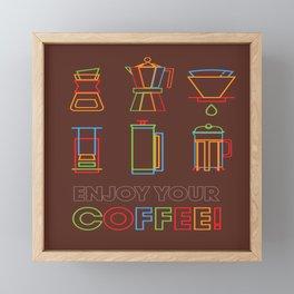 ENJOY YOUR COFFEE Framed Mini Art Print