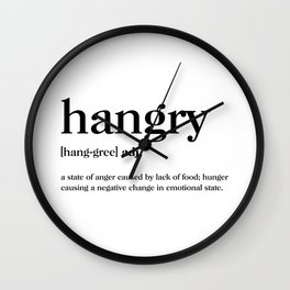 Hangry Definition Wall Clock