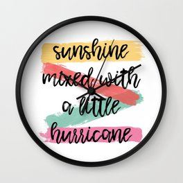Sunshine Mixed With A Little Hurricane Wall Clock