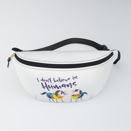 Rainbow Unicorns: I Don't Believe in Humans Fanny Pack