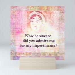 Jane Austen humorous Quote Pride and Prejudice Mini Art Print