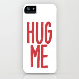 Hug Me Red Hand Lettered Cute Saying, Modern Minimalist Drawing iPhone Case