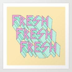 Fresh Art Print