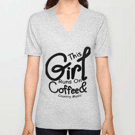 Coffee And Country Music Girl And Women Gifts Unisex V-Neck