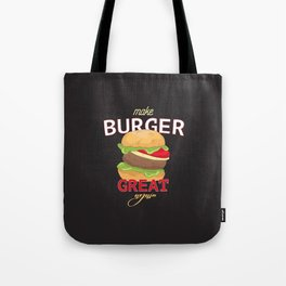 Make Burger great again Tote Bag