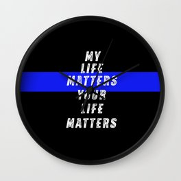 My Life Matters Wall Clock