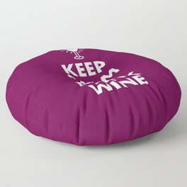 Keep Calm and Drink Wine Floor Pillow