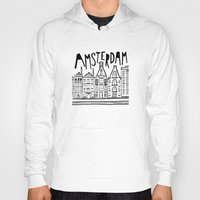 amsterdam Hoodies featuring Amsterdam by Heather Dutton