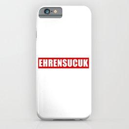 Ehrensucuk print Sucuk design Jugendsprache Türkische Wurst product iPhone Case
