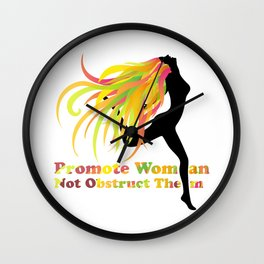 Promote Woman Not Obstruct Them Wall Clock