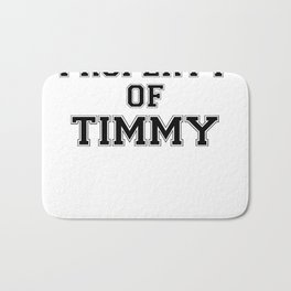 Property of TIMMY Bath Mat