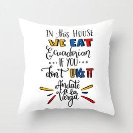 Ecuadorian QUOTE Throw Pillow