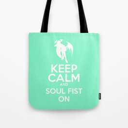 KEEP CALM AND SOUL FIST ON Tote Bag