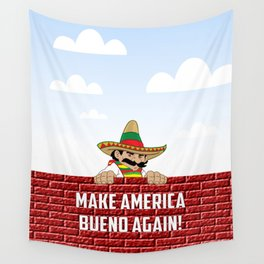 Make America Bueno Again Wall Tapestry