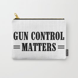 Gun Control Matters Carry-All Pouch