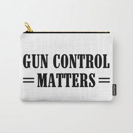 Gun Control Matters Carry-All Pouch