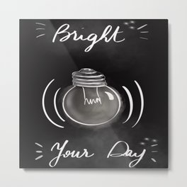 Bright your day Metal Print