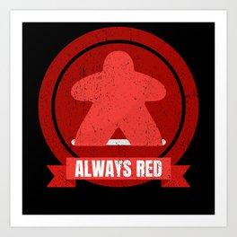 Always Red Meeple Design Art Print