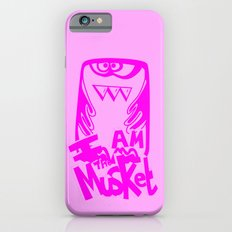 I AM THE MUSKET - PINK Slim Case iPhone 6s