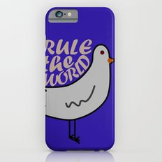 Rule the world Slim Case iPhone 6s