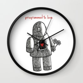 Programmed To Love Wall Clock