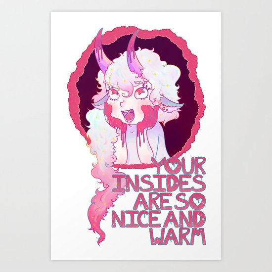 Nice and Warm Ver. 1 Art Print